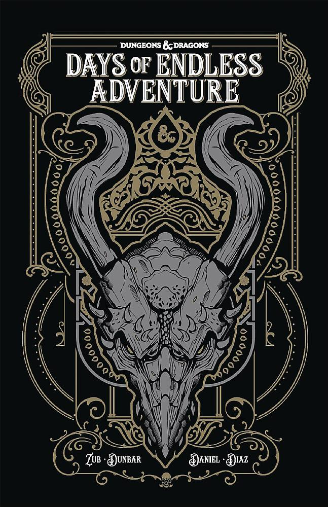 DUNGEONS & DRAGONS: DAYS OF ENDLESS ADVENTURES (TRADE PAPERBACK)